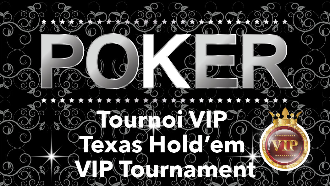 Texas Hold'em VIP Tournament